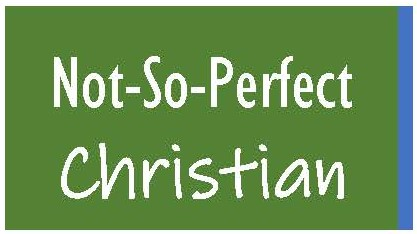 not so perfect Christian